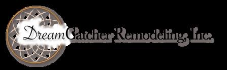 DreamCatcher Remodeling, Inc.